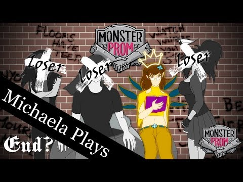 『Michaela Plays』Monster Prom w/ Girl Squad - End?