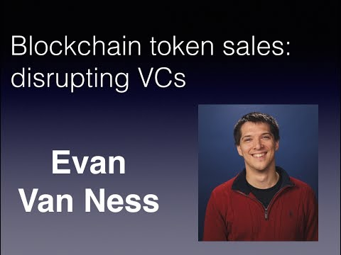 Evan Van Ness: Blockchain Token Sales