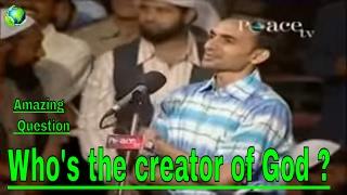 Peace tv   zakir naik latest speech  english amazing question who s is the creator of god  2017   hd