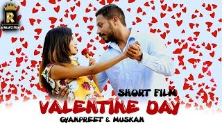 ValentineDay Special || A RAjA'z Film || Latest Short Film 2018