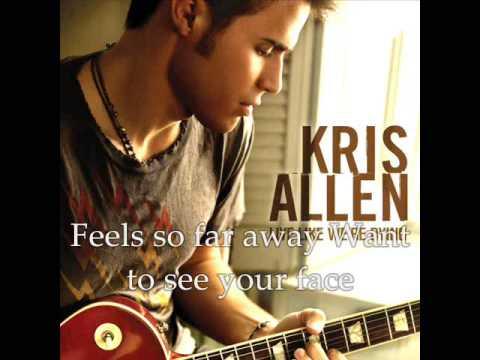 Kris Allen-I Need To Know(lyrics)