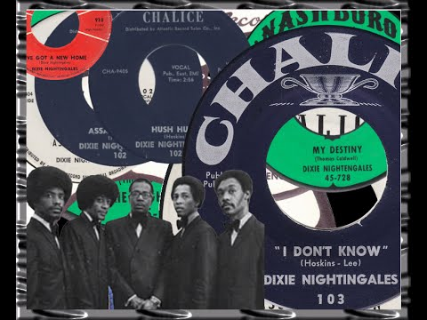 Dixie Nightingales ‎– I Don't Know [2:45]  [USA Chalice 103] [1965]