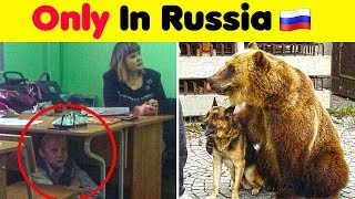 Things You Can Only See In Russia 🇷🇺🤦(NEW!)