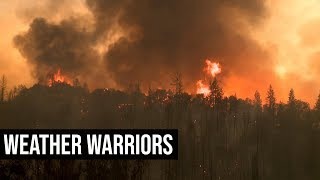 Armed Against Wildfires | Weather Warriors