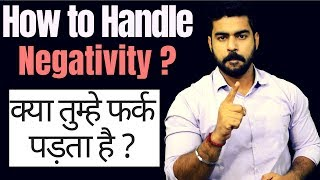 How to Handle Negativity or Negative People in Life ? | Hindi | Students | College | Must Watch