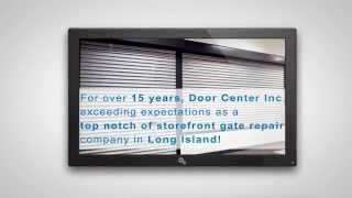 Storefront Security Gate Repair Long Island 24 Hour Emergecy Rolling Gate Sectional Doors