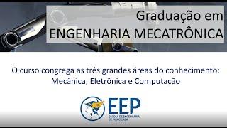 EEP - GRADUAÇÃO EM ENGENHARIA MECATRÔNICA