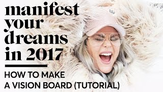 Vision Boards 101 PART 1: How to make a vision board