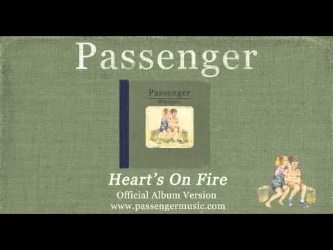 Passenger | Heart's On Fire (Official Album Audio)