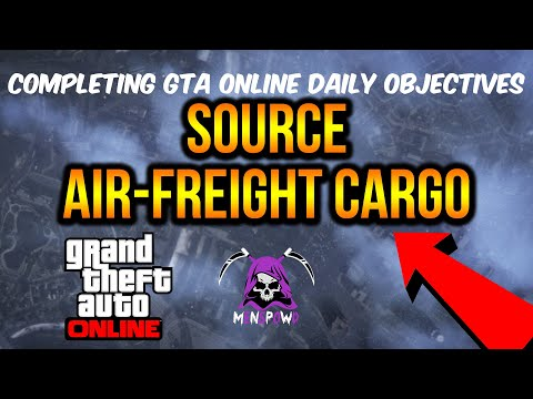 GTA 5 Online - Source Air-Freight Cargo - Daily Objectives
