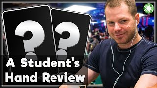 Student Hand History Review! - A Little Coffee with Jonathan Little, 7/8/2020