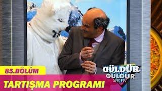 Güldür Güldür Show 85.Bölüm - Tartışma Programı
