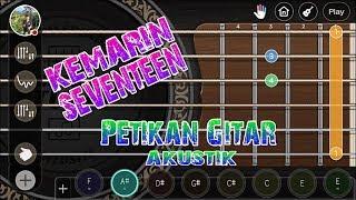 Chords For Petikan Gitar Seventeen Kemarin