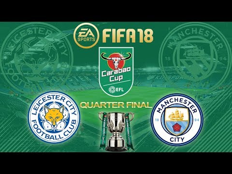 FIFA 18 Leicester City vs Manchester City   Carabao Cup Quarter Final 2017/18   PS4 Full Match