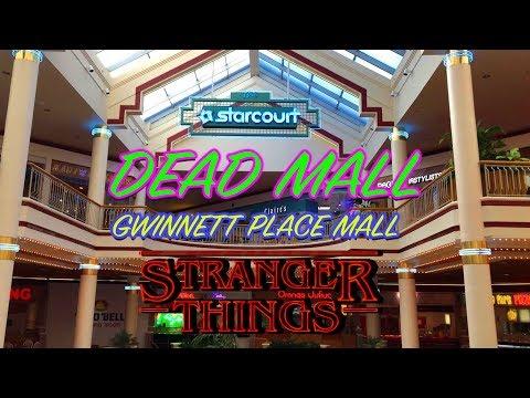 STARCOURT MALL - GWINNETT PLACE MALL (Stranger Things)