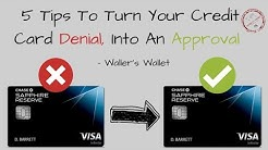 5 Tips To Turn Credit Card Denial Into An Approval | Waller's Wallet