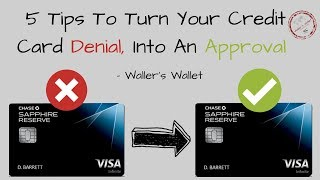 5 Tips To Turn Credit Card Denial Into An Approval | Waller