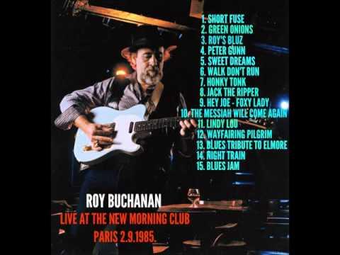 ROY BUCHANAN   LIVE IN PARIS 1985
