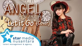 Demi Lovato - Let it Go (Cover by Angel Andrea)