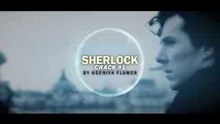 Sherlock BBC ● Crack #1