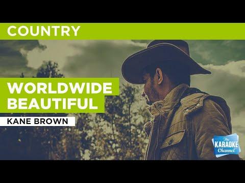 Worldwide Beautiful : Kane Brown | Karaoke with Lyrics