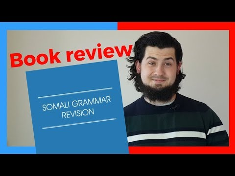 """BOOK REVIEW: """"Somali Grammar Revision"""" by Liban A Ahmed"""