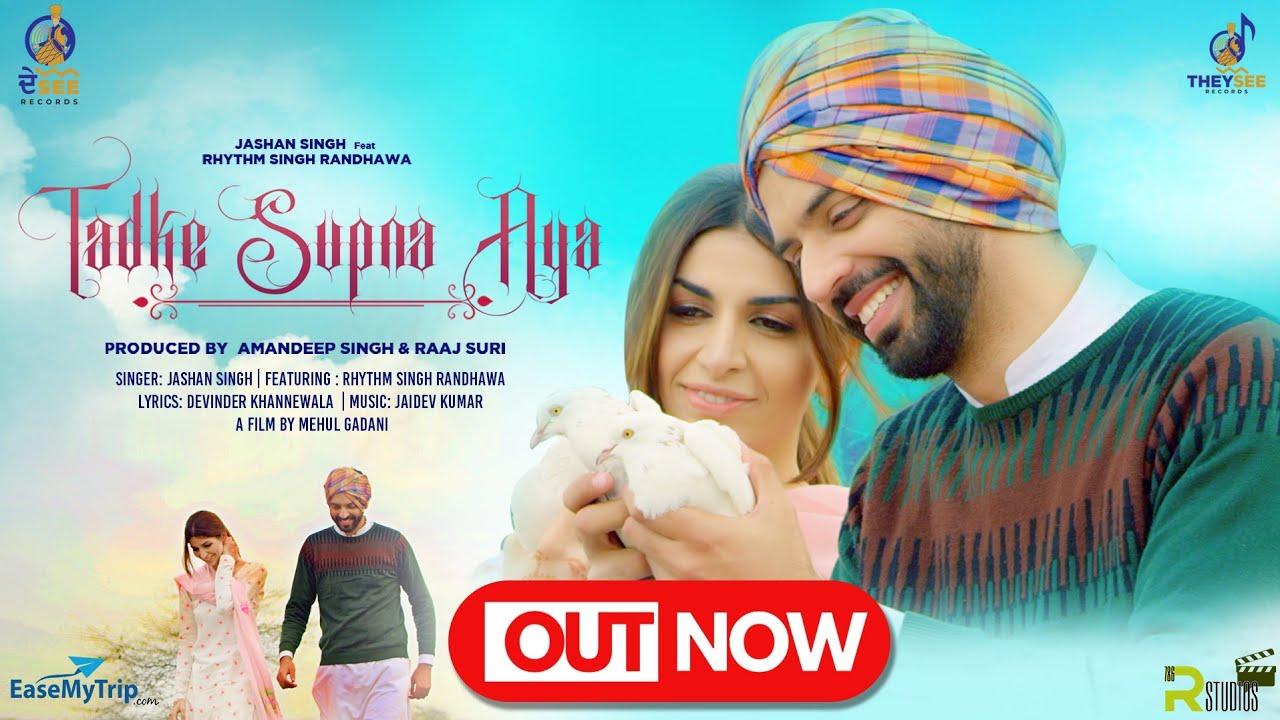 Tadke Supna Aya - Jashan Singh Feat. Rhythm Singh Randhawa   MG Mehul Gadani
