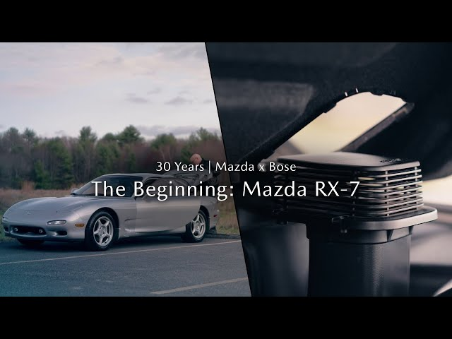 Mazda x Bose sound systems | The Beginning – the Mazda RX-7