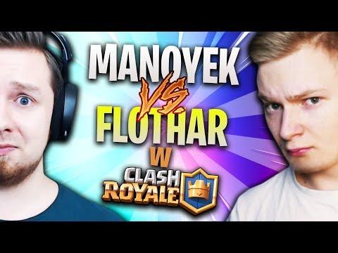 MANOYEK vs FLOTHAR w Clash Royale!