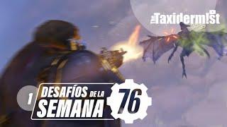 Desafíos de la semana w/ Taxi · 1   Fallout 76