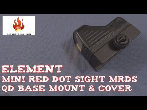 (Review) ELEMENT Mini Red Dot Sight (MRDS) with QD Base Mount