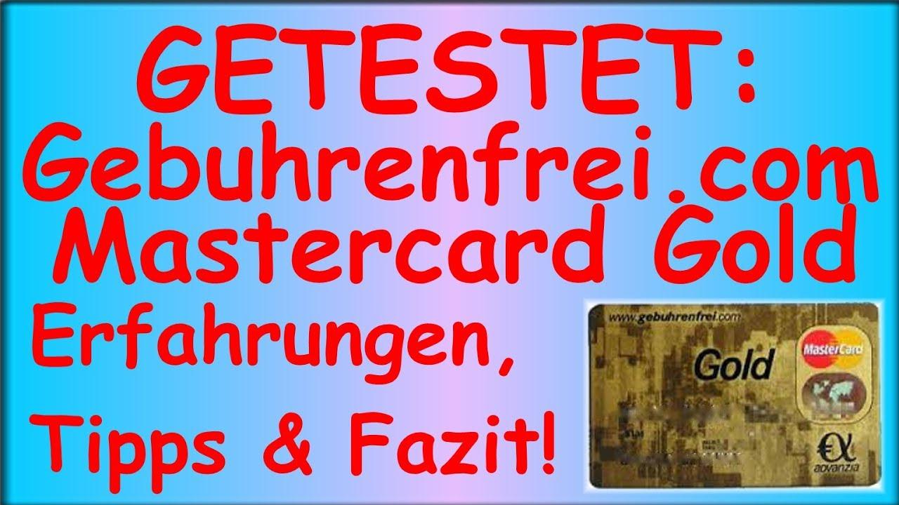 Gebuhrenfrei Com Gebuhrenfreie Mastercard Gold Im Test Erfahrungen Tipps Fazit Deutsch Youtube