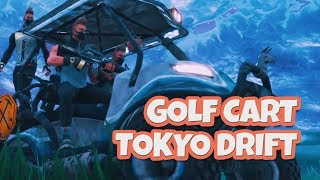 Fornite Golf Cart (ATK) Tokyo Drift | Fortnite Replay Mode Clips