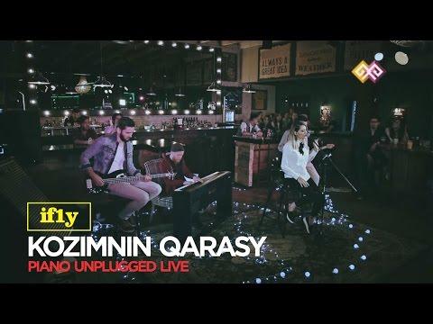 iFLY - Kozimnin Qarasy (Piano Unplugged Live)