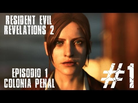 "Resident Evil Revelations 2 | Episodio 1 - ""Colonia Penal"" 