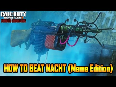 HOW TO BEAT NACHT DER UNTOTEN IN 30 SECONDS (Meme Edition) - BLACK OPS 3 ZOMBIES CHRONICLES GAMEPLAY