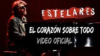 """Estelares - El corazón sobre todo (vivo DVD """"20 años - Gran Rex"""")"""