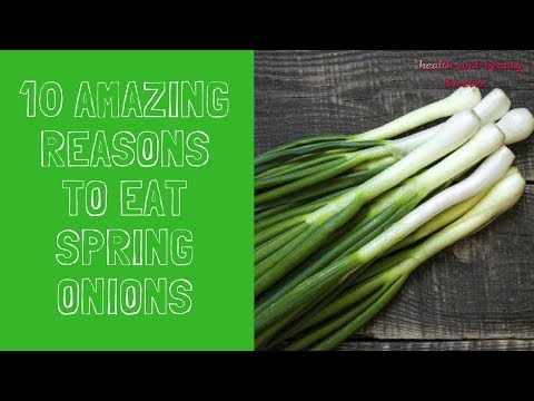 10 Amazing Reasons To Eat Spring Onions | Benefits Of Spring Onions