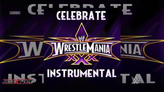 WWE: Celebrate (WrestleMania 30 Theme Song) [Instrumental-Karaoke Version] by Kid Rock