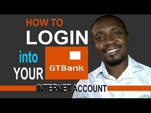 How To Log In Into Your GTBank Internet Account