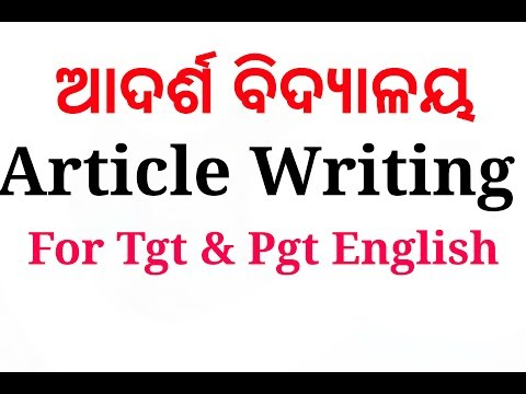 Article Writing For Tgt & Pgt English.. Oavs Exam
