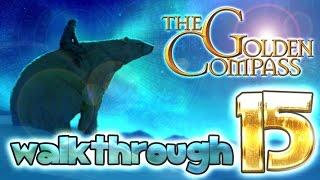 The Golden Compass Walkthrough Part 15 (PS3, PS2, Wii, X360, PSP)