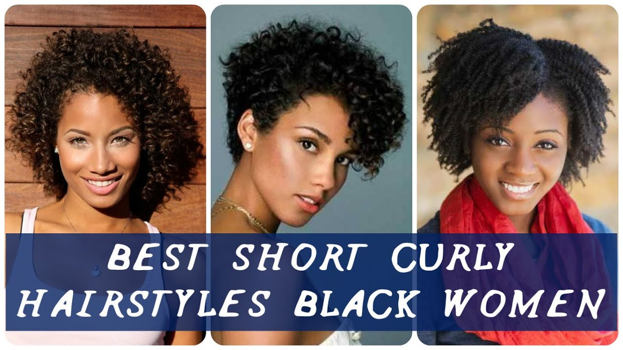 40 Best best short curly hairstyles black women - YouTube