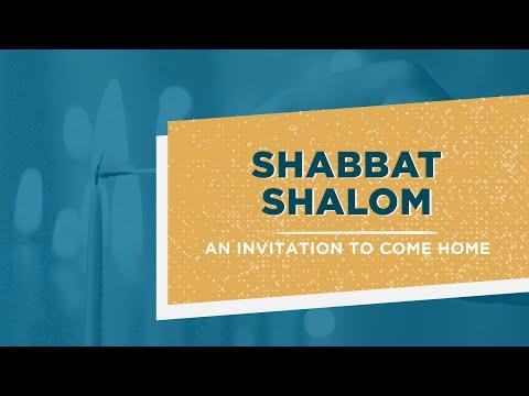 SHABBAT SHALOM // An Invitation to Come Home