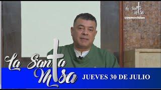 Misa De Hoy, Jueves 30 De Julio De 2020 - Cosmovision