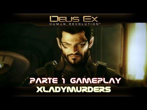 ·DEUS EX HUMAN REVOLUTION·[PARTE 1][LIVE 2.0][GIRL GAMEPLAY][XBOX360]