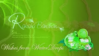 Rakhi Special Video from Waterdrops | Wish you Happy Raksha Bandhan