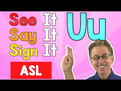 See it, Say it, Sign it   The Letter U   ASL for Kids   Jack Hartmann