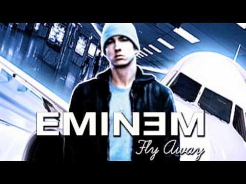 Eminem  Fly Away