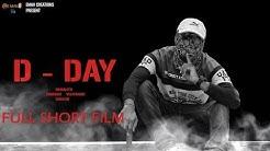 D DAY 2019 short film